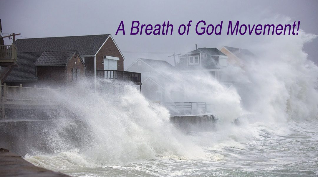 A Breath of God Movement!